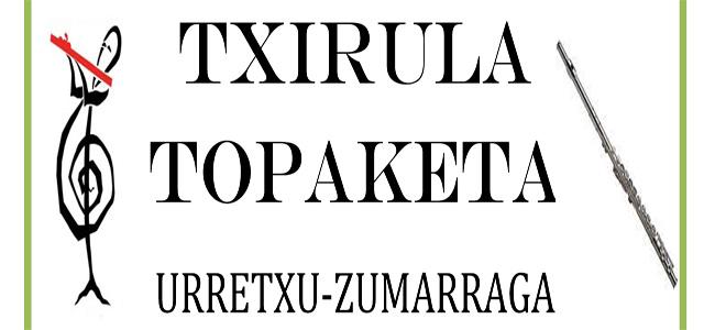 TXIRULA TOPAKETA Urretxu-Zumarraga
