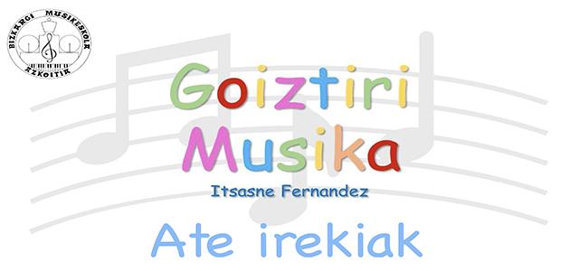 2020-21 Ikasturtea: Musika Hezkuntza Goiztiarra – ate ireki birtualak
