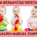Musika Hezkuntza Goiztiarraren 1. aurkezpena: irailak 8 - 16:00etan